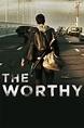 The Worthy - Filmovi Sa Prevodom