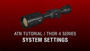 System Settings - Atn Thor 4 Manual - How To Guide