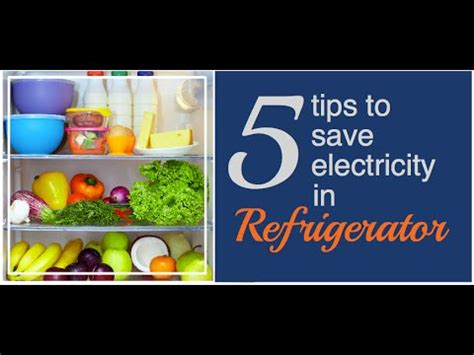 Tips To Save Electricity In A Refrigerator Youtube