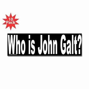 Who is John Galt? Ayn Rand Bumper Bumper Sticker by Admin ...