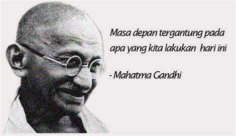 quote kata kata bijak mahatma gandhi tentang kehidupan