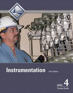 Nccer  Instrumentation Level 4 Trainee Guide  3rd Edition