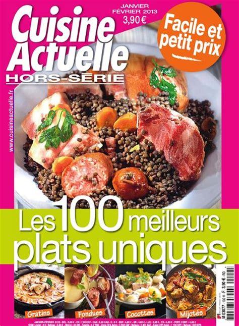 cuisine actuelle hors serie cuisine actuelle hors serie 102 janvier fevrier 2013 pdf magazine
