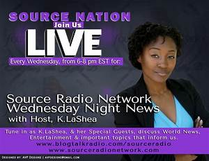 Wednesday Night News with Host K.LaShea & Special Guest ...