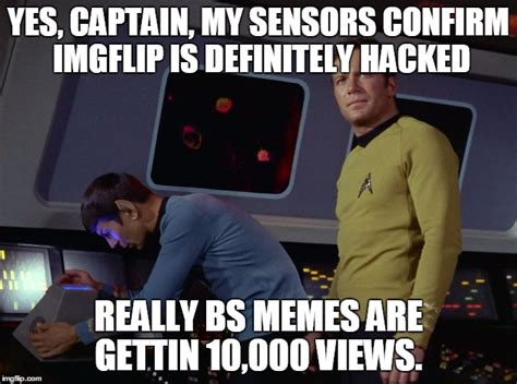 Really Bad Memes - it s illogical that so many really bad memes are getting 10 000 views imgflip