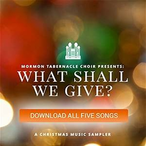 A Free Christmas Gift from the Mormon Tabernacle Choir