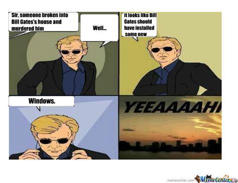 Csi Meme Csi Meme Bill Gates By Crystalide Meme Center
