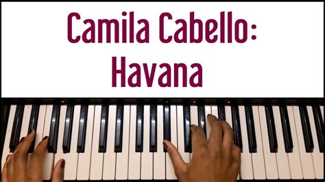 Camila Cabello Havana Piano Tutorial Youtube