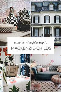 mother daughter trip to camp mackenzie childs the With camp mackenzie childs