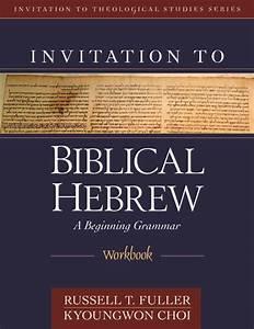 A Workbook For Intermediate Hebrew
