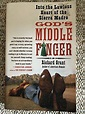 God's Middle Finger : Into the Lawless Heart of the Sierra ...