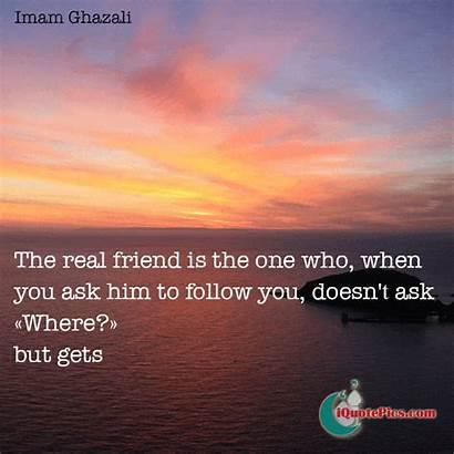 Ghazali Imam Quote Friend Quotes Al Friendship