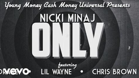 Only (lyric) Ft. Drake, Lil Wayne, Chris