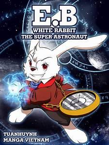 E.B White Rabbit-The Super Astronaut (Comic cover) by ...