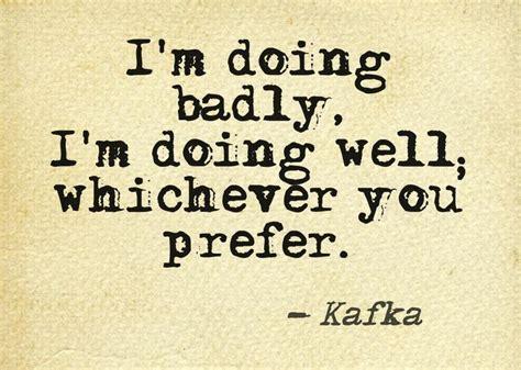 Kafka Quotes Best 25 Kafka Quotes Ideas On Franz Kafka