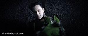 I have no social skills. - virtualloki: Loki's Death ...
