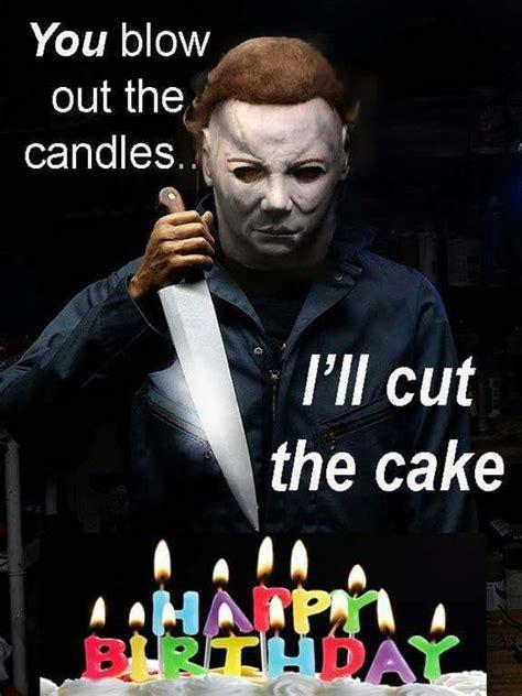 Halloween Birthday Meme - funny halloween birthday memes events pinterest birthday memes halloween birthday and
