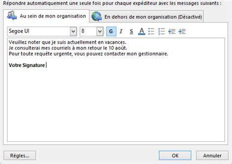message absence bureau outlook comment activer ou désactiver les réponses automatiques