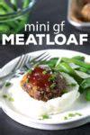 Miniature Gluten Free Meatloaf Dinner
