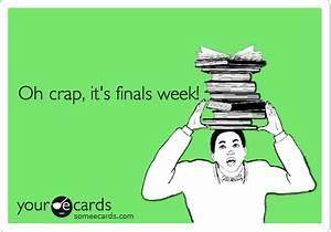 Oh crap, it's finals week!   College Ecard