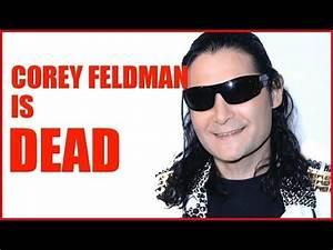 Corey Feldman is DEAD. - YouTube