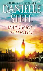 matters of the by danielle steel paperback barnes