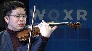 Paul Huang Plays Dvo U0159 U00e1k  Sarasate And More