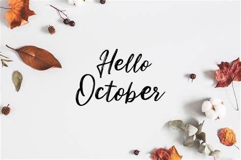 Hello October - sarafinasaid