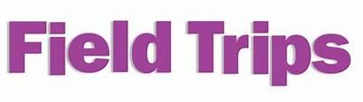 Field Trip Trips Wish Text