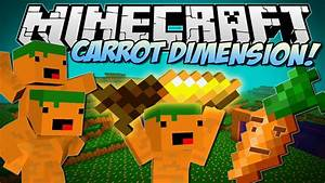 Minecraft CARROT DIMENSION Carrot Bazooka Carrot