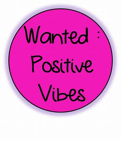 Vibes Positive Sending Wanted Right