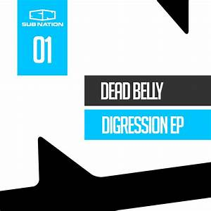 Dead Belly - Digression EP [Sub Nation]