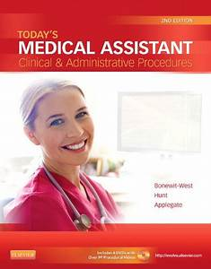 Todays Medical Assistant Clinical And Administrative