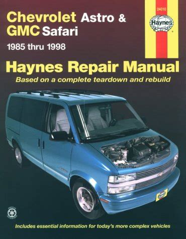 download car manuals 1998 chevrolet astro transmission control chevrolet astro gmc safari 1985 thru 1998 haynes repair manual based on a complete