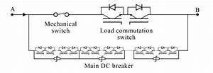 Hybrid Dc Circuit Breaker Schematic Diagram  23