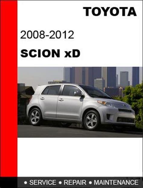how to download repair manuals 2012 scion xd auto manual 2008 2009 2010 2011 2012 toyota scion xd service repair manual cd