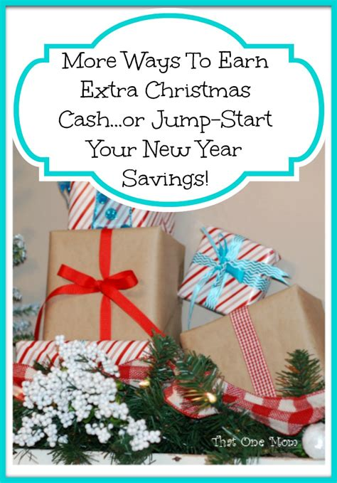 More Ways To Earn Extra Christmas Cash Or Jumpstart Your New Year Savings! ⋆ That One Mom