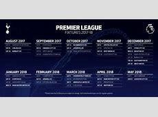 Tottenham Hotspur 201718 fixtures Chelsea first visitors