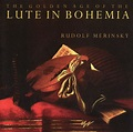 Sonidos del laúd: The Golden Age of the Lute in Bohemia ...