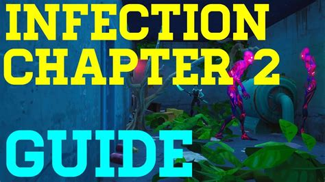 complete infection chapter   juxi fortnite