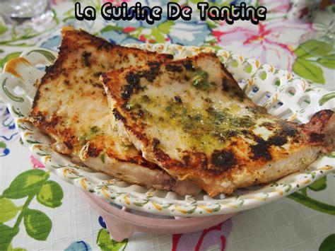 recette cuisine plancha espadon à la plancha cuisine de tantine recettes