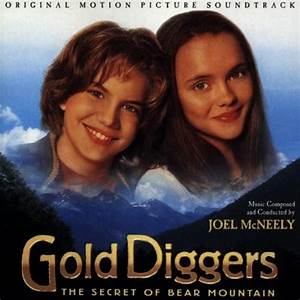Gold Diggers  The Secret Of Bear Mountain  Original Motion Picture Soundtrack