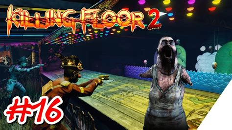 killing floor 2 summer sideshow ps4 killing floor 2 ps4 german let s play 16 spa 223 auf dem jahrmarkt summer sideshow youtube