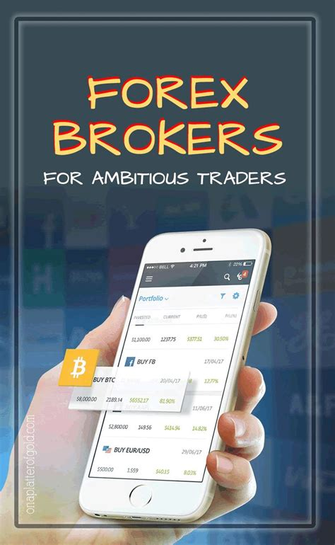 best foreign exchange brokers best forex brokers and trading apps for ambitious forex