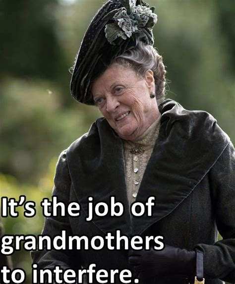 violet quotes downton abbey grandmother quotesgram