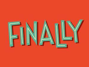 Finally by Mike Burroughs - Dribbble