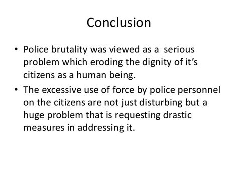 Police Essays  Victoriajacksonshow Police Brutality Essay Conclusion Police Brutality
