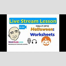 Mark Kulek Live Stream  21  Halloween Worksheets  Questions  English For Communication Esl