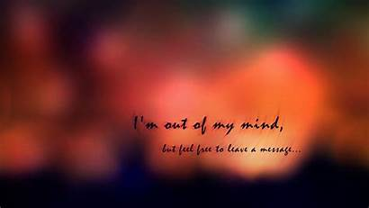 Feel Mind Am Message Wallpapers Leave Feeling