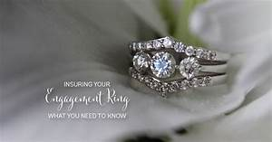 engagement ring insurance and With insuring wedding ring